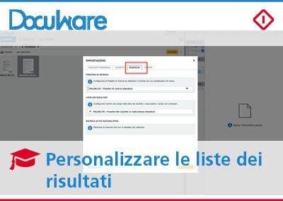 Personalizzare le liste di risultati in DocuWare