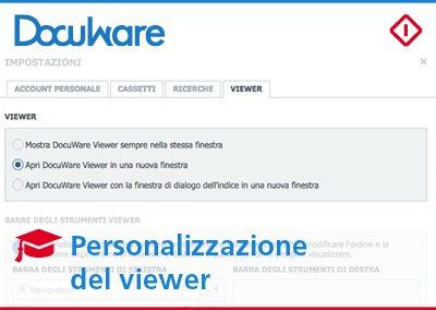 Personalizzazione del Viewer: imposta i tuoi strumenti preferiti per l'elaborazione dei documenti