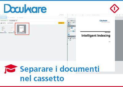 Come separare i documenti in DocuWare direttamente nel cassetto