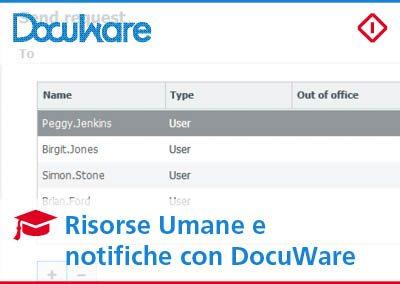 Risorse Umane: notifiche con DocuWare per segnalare i documenti importanti