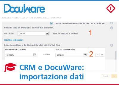 CRM e DocuWare: come sfruttare i dati già filtrati dal CRM per l'indicizzazione